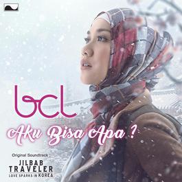 """Single Aku Bisa Apa ? (From """"Jilbab Traveler"""") 2016 Bunga Citra Lestari"""