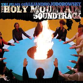 The Holy Mountain (Original Motion Picture Soundtrack) 1973 Alejandro Jodorowsky