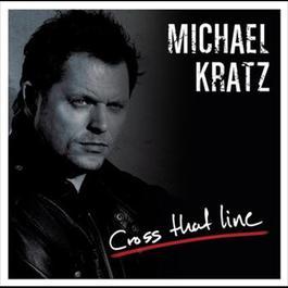 Cross That Line 2012 Michael Kratz