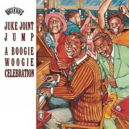 Juke Joint Jump:  A Boogie Woogie Celebration 1996 Various Artists