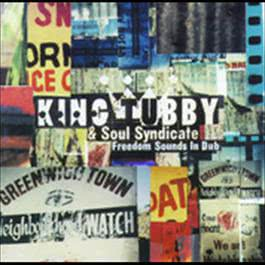 Freedom Sounds In Dub 2006 King Tubby