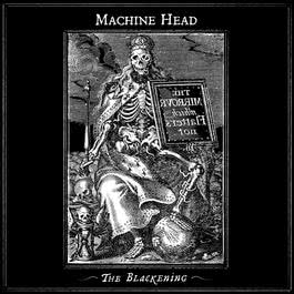 The Blackening 2007 Machine Head