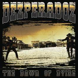 Dawn of Dying 2012 Dezperadoz