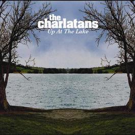 Up At The Lake 2004 The Charlatans