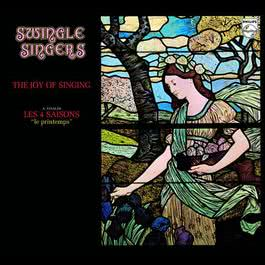 Les Quatre Saisons 2006 The Swingle Singers