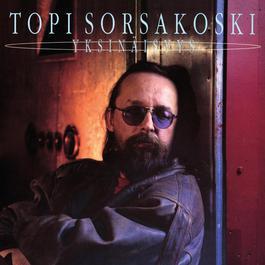Yksinäisyys 2012 Topi Sorsakoski & Agents