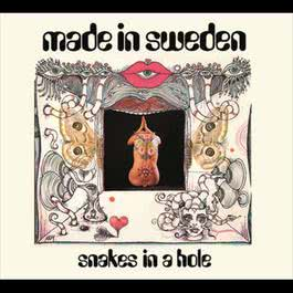 Snakes In A Hole 2005 Made In Sweden