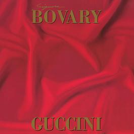 Signora Bovary 2011 Francesco Guccini