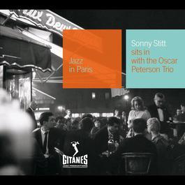 Sonny Stitt Sits In With The Oscar Peterson Trio 2007 Sonny Stitt