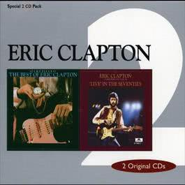 Time Pieces:  The Best Of Eric Clapton 1988 Eric Clapton