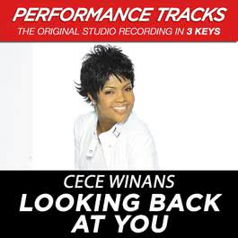 Looking Back At You (Performance Tracks) - EP 2009 CeCe Winans