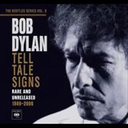 Tell Tale Signs: The Bootleg Series Vol. 8 2008 Bob Dylan