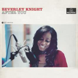 After You 2007 Beverley Knight