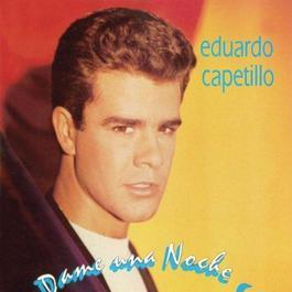 Dame Una Noche 2012 Eduardo Capetillo