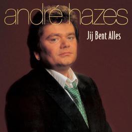 Jij Bent Alles 2001 André Hazes