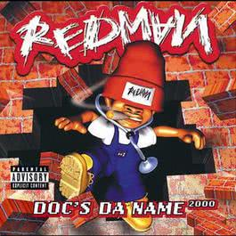 Doc's Da Name 2000 1998 Redman