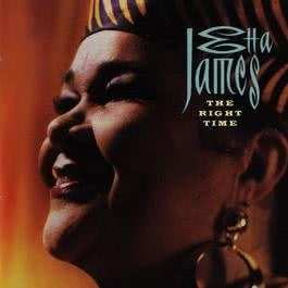 The Right Time 2010 Etta James