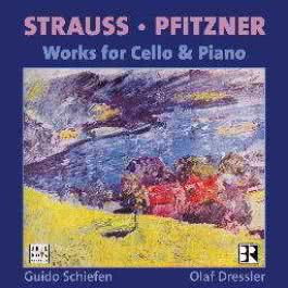 Hans Pfitzner  Sonate, Op.1   Richard Strauss  Sonate, Op. 6 2000 Guido Schiefen
