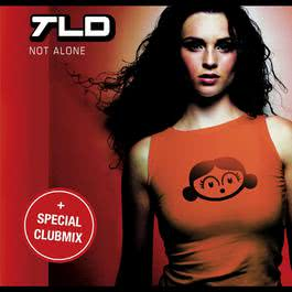 Not Alone 2007 TLD
