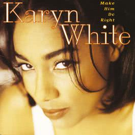 Weakness (Album Version) 1994 Karyn White