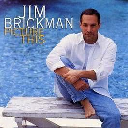 Picture This 1997 Jim Brickman