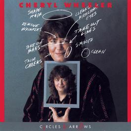 Circles And Arrows 1990 Cheryl Wheeler