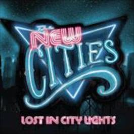 Lost In City Lights 2009 The New Cities