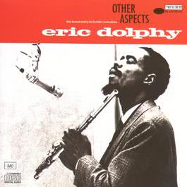 Other Aspects 2003 Eric Dolphy