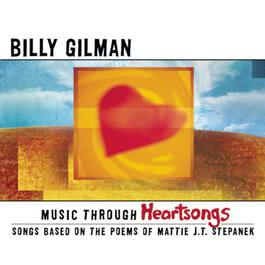 Music Through Heartsongs: Songs Based On The Poems Of Mattie J.T. Stepanek 2003 Billy Gilman