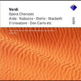 Verdi : Opera Choruses  -  Apex 2007 Carlo Rizzi