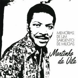 Memorias De Um Sargento De Melicias 2011 Martinho Da Vila