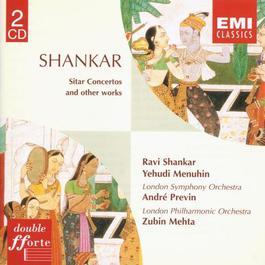 Shankar: Sitar Concertos/Ragas 2005 Ravi Shankar