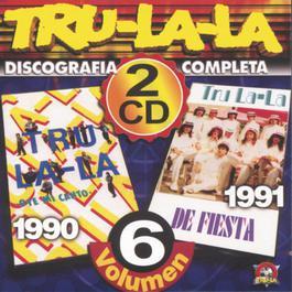 Discografía Completa Volumen 6 2003 Tru La La