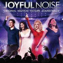 Joyful Noise: Original Motion Picture Soundtrack 2012 快乐的噪音