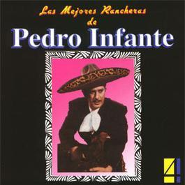 Las Mejores Rancheras Vol. 4 2002 Pedro Infante