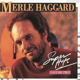 Super Hits Vol. 2 1994 Merle Haggard