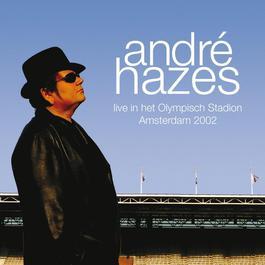Live In Het Olympisch Stadion 2002 2009 André Hazes