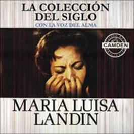 La Coleccion Del Siglo 2010 Maria Luisa Landin