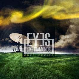 Frequencies 2011 Eyes Like Diamonds