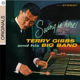 Swing Is Here 2009 Terry Gibbs