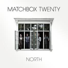 North (Deluxe) 2013 Matchbox Twenty