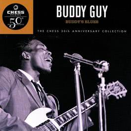 Buddy's  Blues (Chess 50th Anniversary Collection) 1997 Buddy Guy