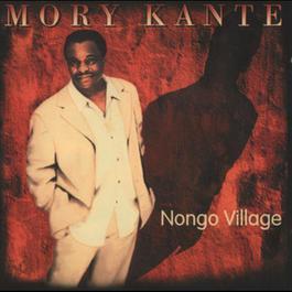 Nongo Village 1993 Mory Kante