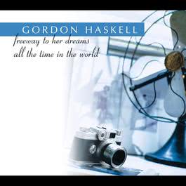 All The Time In The World ( Radio Edit ) 2007 Gordon Haskell