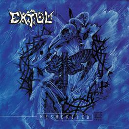 Mesmerized - EP 1999 Extol