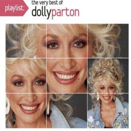 Playlist: The Very Best of Dolly Parton 2010 Dolly Parton