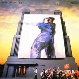 Parade(Special Deluxe Edition) 1984 Spandau Ballet