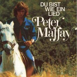 Du Bist Wie Ein Lied 1993 Peter Maffay