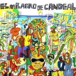 El Milagro de Candeal 2004 Various Artists
