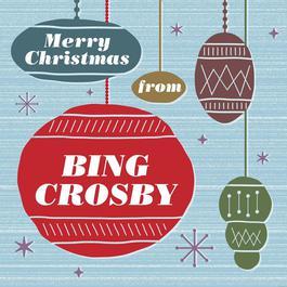 Merry Christmas From Bing Crosby 2009 Bing Crosby